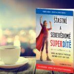 Šťastné a sebevědomé superdítě – recenze knihy